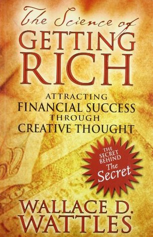 The Science of Getting Rich [Paperback] [Jan 01, 2007] Wattles, Wallace D.