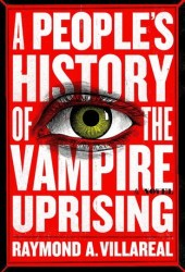 A People's History of the Vampire Uprising Pdf Book
