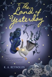 The Land of Yesterday Pdf Book