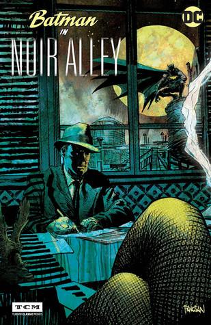 Batman in Noir Alley