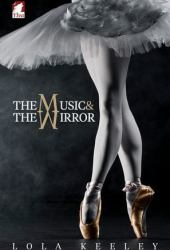 The Music and the Mirror Book