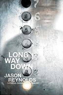 Long Way Down written by Jason Reynolds