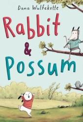 Rabbit & Possum Pdf Book
