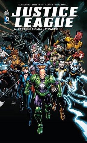 Justice League 06 : Le règne du mal - 1ère partie