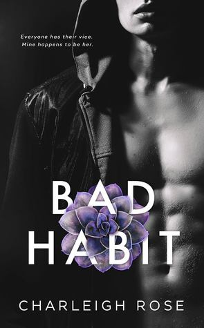 Bad Habit (Bad Love #1)