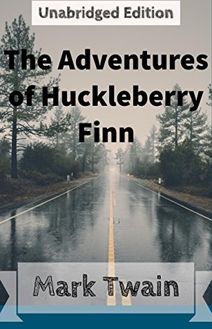 The Adventures of Huckleberry Finn(Annotated)(English Version): With Detailed Summary and Character List