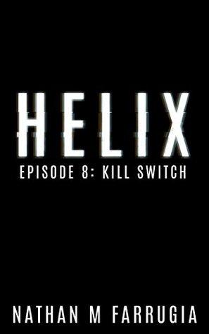 Kill Switch (Helix #8)