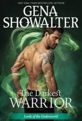The Darkest Warrior (Lords of the Underworld, #14) Pdf Book
