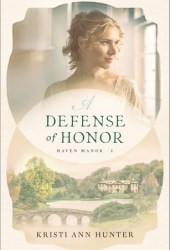 A Defense of Honor (Haven Manor, #1) Pdf Book
