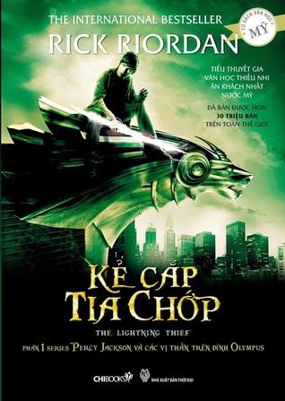 Kẻ Cắp Tia Chớp (Percy Jackson Và Các Vị Thần Olympia, #1)