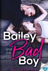 Bailey And The Bad Boy (Scandalous, #1) Book