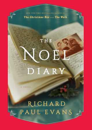 The Noel Diary (The Noel Collection, #1)