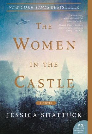 Book cover of The Women in the Castle by Jessica Shattuck