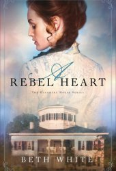 A Rebel Heart (Daughtry House #1) Book