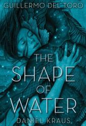 The Shape of Water Book