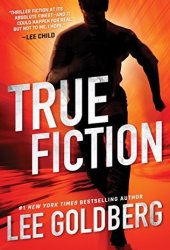 True Fiction (Ian Ludlow Thrillers #1) Pdf Book
