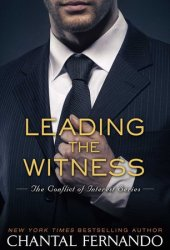 Leading the Witness (Conflict of Interest, #4)