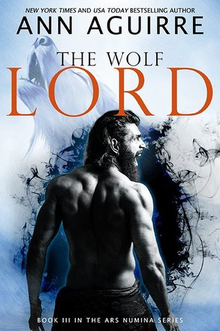 The Wolf Lord (Ars Numina, #3)