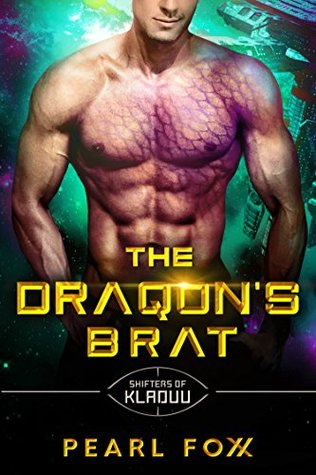 The Draqon's Brat (Shifters Of Kladuu, #5)