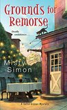 Grounds for Remorse (A Tallie Graver Mystery #2)
