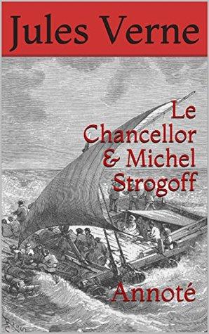 Le Chancellor & Michel Strogoff: Annoté