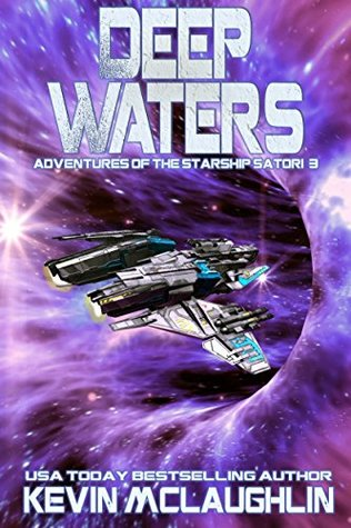 Deep Waters (Adventures of the Starship Satori, #3)