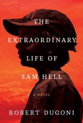 The Extraordinary Life of Sam Hell Book Pdf