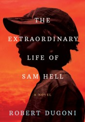The Extraordinary Life of Sam Hell Pdf Book