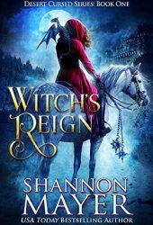 Witch's Reign (Desert Cursed, #1) Book Pdf