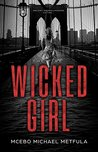 Wicked Girl (THE FIRE Book 1)