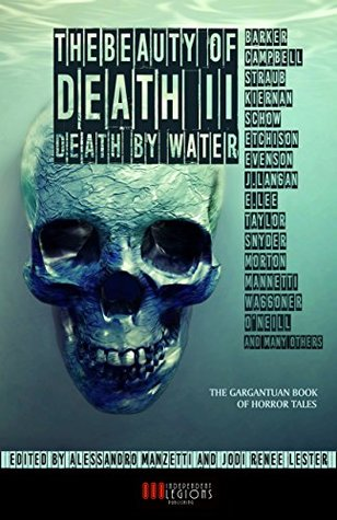 THE BEAUTY OF DEATH - Vol. 2: Death by Water: The Gargantuan Book of Horror Tales