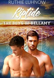 Riptide (The Boys of Bellamy, #4) Pdf Book