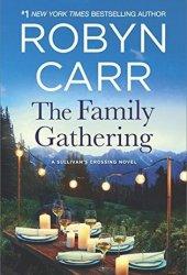 The Family Gathering (Sullivan's Crossing, #3) Pdf Book