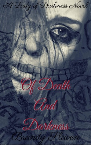 Of Death And Darkness (Lady of Darkness, #1)