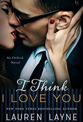 I Think I Love You (Oxford, #5) Pdf Book