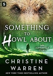 Something to Howl About (Alphaville, #0.5) Pdf Book