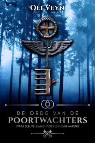 De Orde van de Poortwachters (Initiatie #1) – Oli Veyn