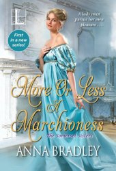 More or Less a Marchioness (The Somerset Sisters, #1) Pdf Book