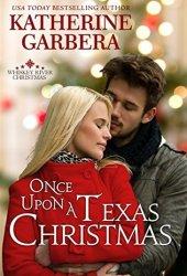 Once Upon a Texas Christmas (Whiskey River Christmas, #4) Book Pdf