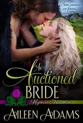 An Auctioned Bride (Highland Heartbeats, #4) Book Pdf