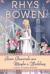 Four Funerals and Maybe a Wedding (Her Royal Spyness Mystery, # 12) Pdf Book