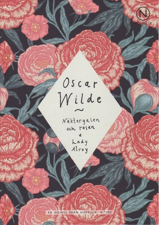 Näktergalen och rosen & Lady Alroy