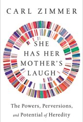 She Has Her Mother's Laugh: The Powers, Perversions, and Potential of Heredity Pdf Book