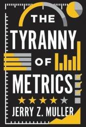 The Tyranny of Metrics Book Pdf