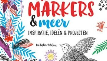 Creatief met markers & meer – Lee May Foster-Wilson