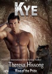 Kye (Rise of the Pride, #6) Pdf Book