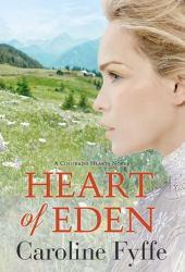 Heart of Eden (Colorado Hearts, #1) Book Pdf
