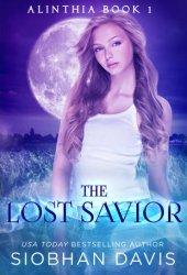 The Lost Savior (Alinthia #1) Pdf Book