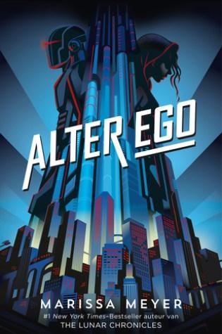 Alter ego (Renegades #1) – Marissa Meyer