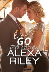 Don't Go (For You, #3) Pdf Book